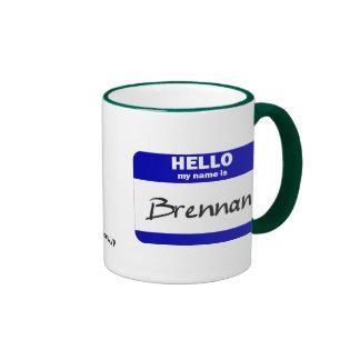 Hello My Name Is Brennan Blue Mug