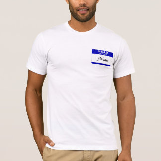 Hello My Name Is Brian (Blue) T-Shirt