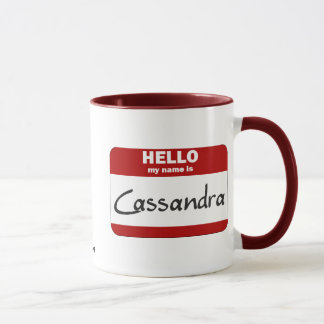 Hello My Name Is Cassandra (Red) Mug