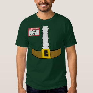 Hello My Name is Chief Elf Suit Front Customize! Tee Shirts