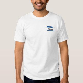 Hello, My name is Chuck Tee Shirts