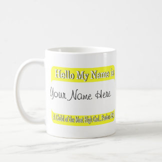 Hello My Name Is... Coffee Mug