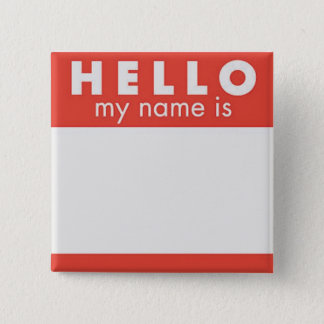 Hello My Name is custom pin