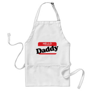 Hello My Name Is Daddy Standard Apron