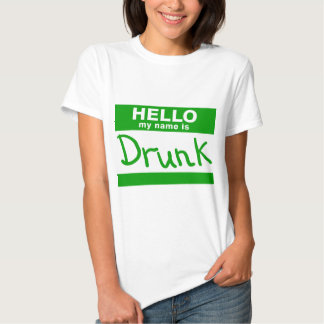 Hello My Name Is Drunk T-Shirt