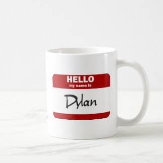 Hello My Name Is Dylan (Red) Coffee Mug