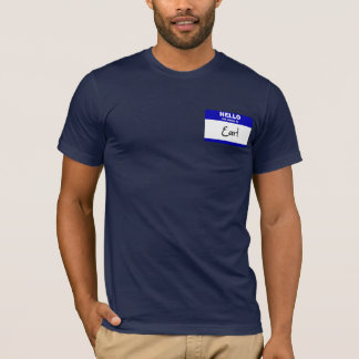 Hello My Name Is Earl (Blue) T-Shirt