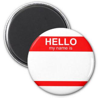 Hello My Name is Flexible 6 Cm Round Magnet