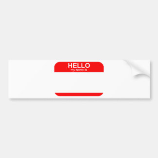 Hello My Name is Flexible Bumper Sticker