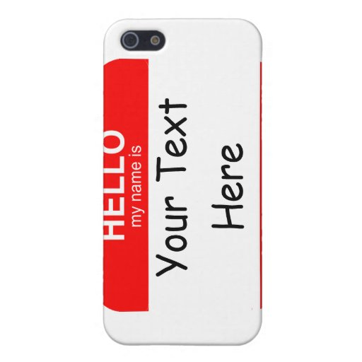 Hello My Name is Flexible iPhone 5 Covers