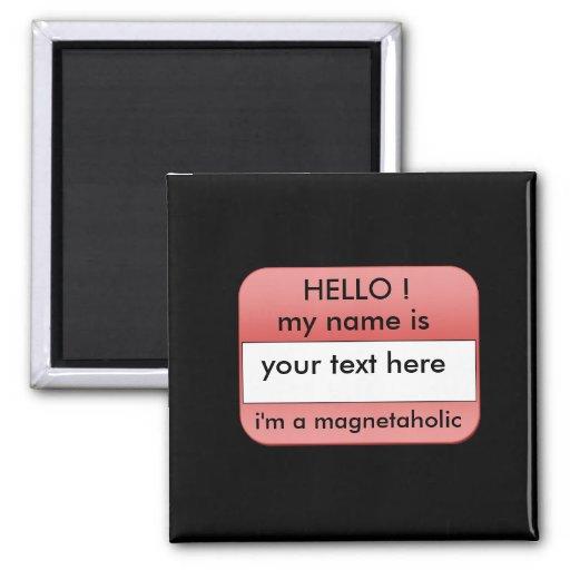 hello my name is,.fridge magnet