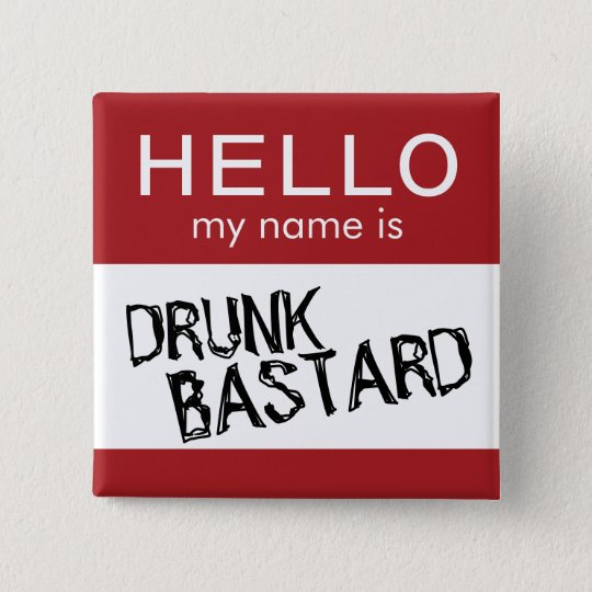 Hello My Name Is... Funny Drinking Button