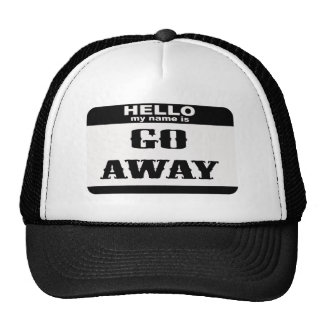 Hello my name is Go Away Cap