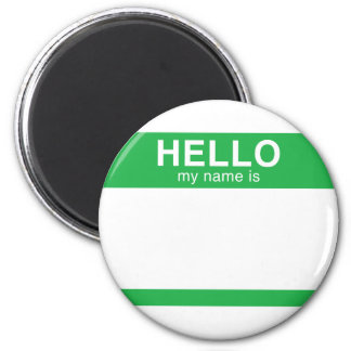 Hello My Name Is - Green 6 Cm Round Magnet