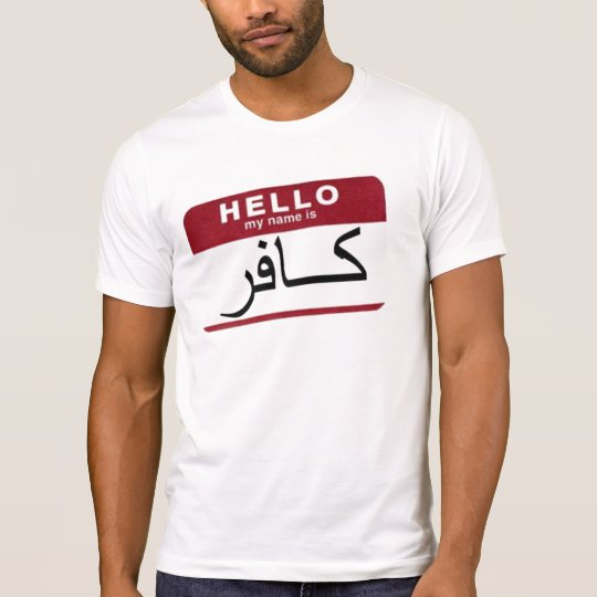 Hello, my name is INFIDEL! T-Shirt