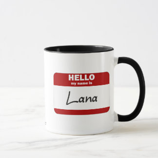 Hello My Name Is Lana (Red) Mug