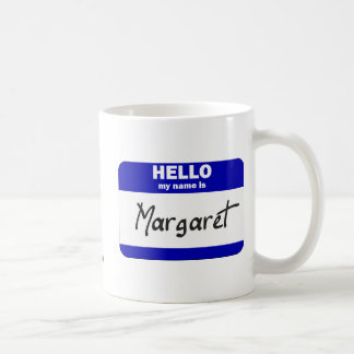 Hello My Name Is Margaret (Blue) Coffee Mug