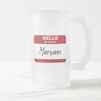 Hello My Name Is Maryam (Red) Frosted Glass Mug