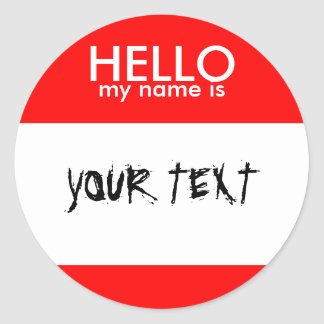HELLO my name is (RED) Classic Round Sticker