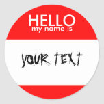 HELLO my name is (RED) Round Sticker