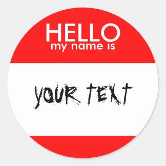 HELLO my name is (RED) Round Sticker