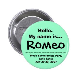 Hello.My name is Romeo 6 Cm Round Badge