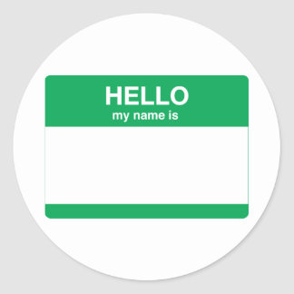 Hello, My Name is Round Sticker