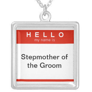 Hello my name is Stepmother of the Groom Square Pendant Necklace