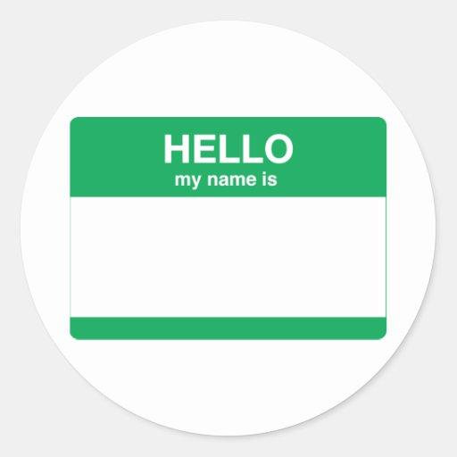 Hello, My Name is Round Sticker