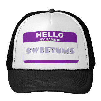 Hello My Name is Sweetums Cap