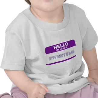 Hello My Name is Sweetums Tshirt