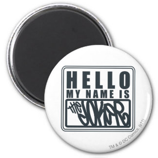 Hello My Name is the Joker Fridge Magnets