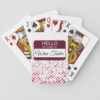 Hello My Name is Wine Taster Name Badge Polka Dot Playing Cards