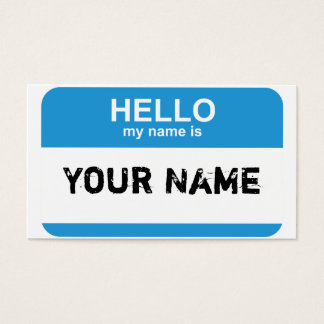 Hello my name is, Your Name