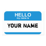 Hello my name is, Your Name Business Cards