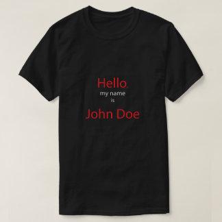 hello my yam is John doe T-Shirt