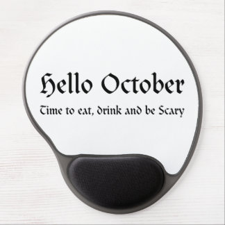 Hello October - Time to eat, drink and be Scary Gel Mouse Pad