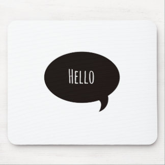 Hello quote in speech bubble mouse mat