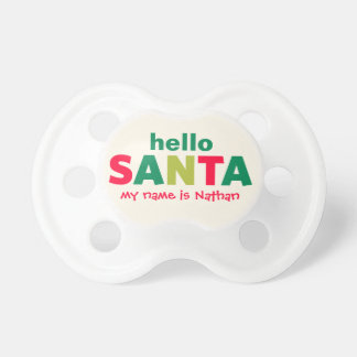 Hello Santa Claus | Custom Baby Pacifier