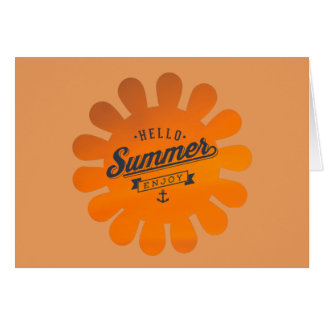 Hello Summer Enjoy, Cool Summer Quote Note Card