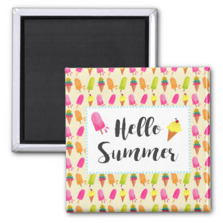 Hello Summer Popsicles and Ice Cream Square Magnet