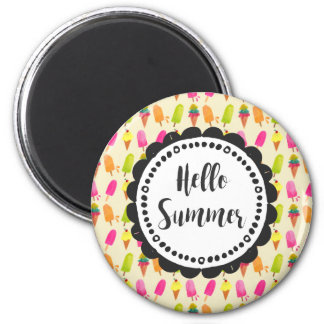 Hello Summer Popsicles and Ice Cream Typography 6 Cm Round Magnet