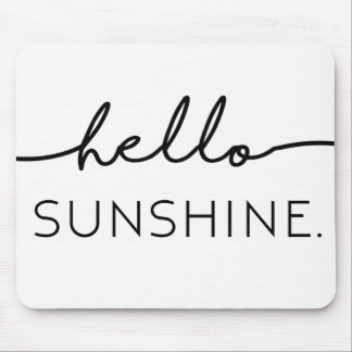 Hello Sunshine Mouse Pad