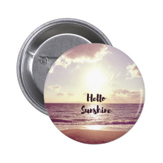 """Hello Sunshine"" Photo Quote 6 Cm Round Badge"