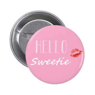 Hello Sweetie Button