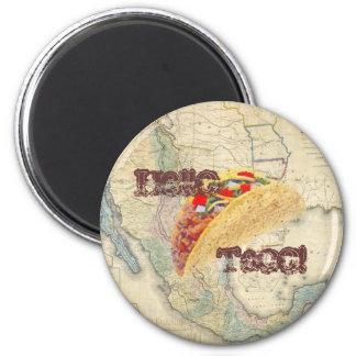 Hello Taco! Magnet