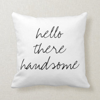 Hello There Handsome square pillow