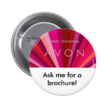 hello tomorrow, Ask me for a brochure! 6 Cm Round Badge