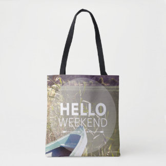 Hello Weekend 4 Tote Bag