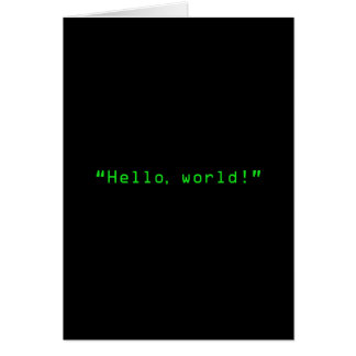 """Hello World"" Computer Style Card"